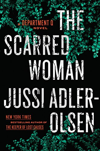 The Scarred Woman (A Department Q Novel) [Jussi Adler-Olsen] (Tapa Dura)