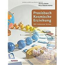 Praxisbuch Kosmische Erziehung nach Maria Montessori