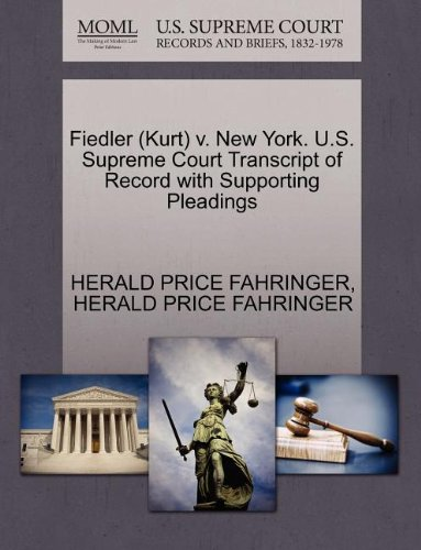 Fiedler (Kurt) v. New York. U.S. Supreme Court Transcript of Record with Supporting Pleadings