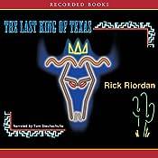 The Last King of Texas: A Tres Navarre Mystery | Rick Riordan