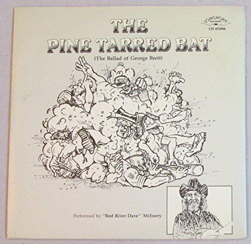 The Pine Tarred Bat (The Ballad of George Brett)