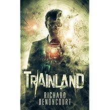 Trainland: A Suspenseful Horror and Dark Fantasy Thriller