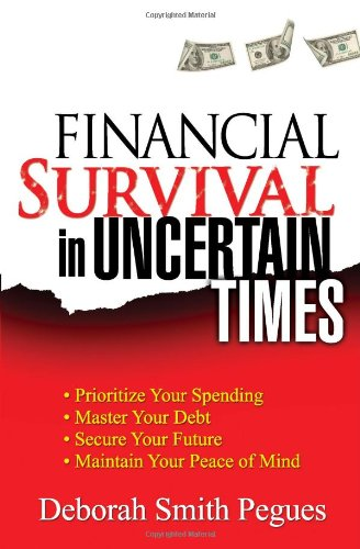 Financial Survival Uncertain Times Prioritize
