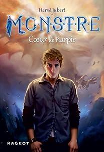 vignette de 'Monstre n° 1<br /> Coeur de harpie (Hervé Jubert)'