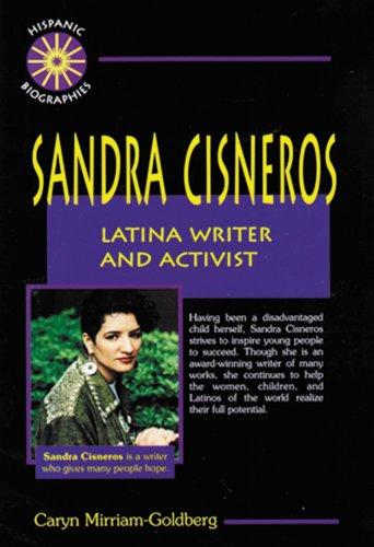 Sandra Cisneros: Latina Writer and Activist (Hispanic Biographies)