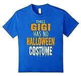 Father Shirt This GIGI has no halloween costume Tshirt
