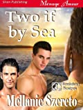 Two if by Sea [Bewitching Desires 1] (Siren Publishing Menage Amour)