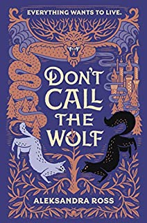 Book Cover: Don't Call the Wolf