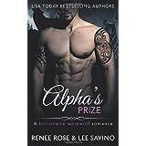 Alpha's Prize: A Werewolf Romance (Bad Boy Alphas) (Volume 3)