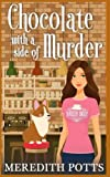 Chocolate With A Side Of Murder (Daley Buzz Cozy Mystery) (Volume 1) by  Meredith Potts in stock, buy online here