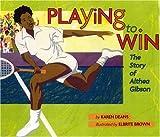 Playing to Win, Karen Deans, 0823419266