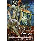 Faith in the Face of Empire: The Bible through Palestinian Eyes