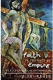 Faith in the Face of Empire: The Bible through