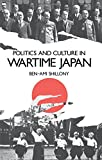 Politics and Culture in Wartime Japan (Clarendon Paperbacks)
