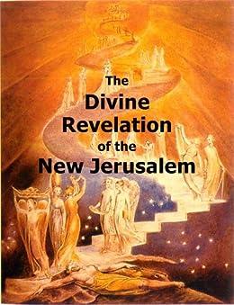 The Divine Revelation of the New Jerusalem (Hyperlinked Works of Emanuel Swedenborg Book 1) by [Swedenborg, Emanuel]
