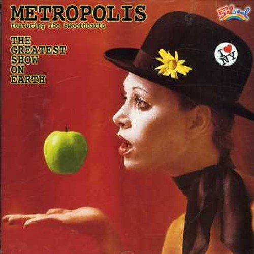 Greatest Show on Earth by Metropolis (2006-06-06)