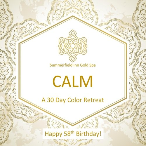 Happy 58th Birthday! CALM A 30 Day Color Retreat: 58th Birthday Gifts in al; 58th Birthday Party Supplies in al; 58th Birthday Decorations in al; 58th ... Books in al; 58th Birthday Balloons in al