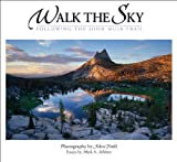 Walk the Sky, Mark A. Schlenz, 0944197841