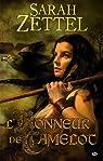 Les Chemins de Camelot, Tome 2 : L'honneur de Camelot par Sarah Zettel