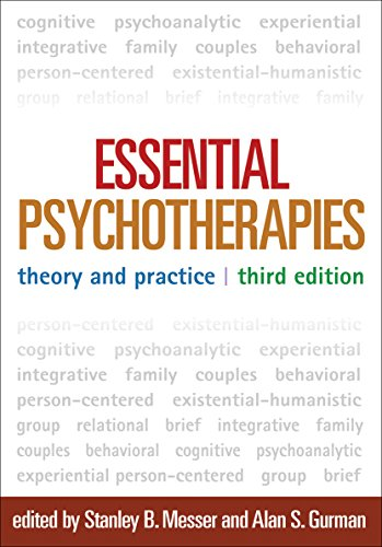 Essential Psychotherapies, Third Edition: Theory and Practice