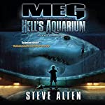 Meg: Hell's Aquarium: The Meg Series, Book 4 | Steve Alten