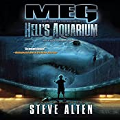 Meg: Hell's Aquarium: The Meg Series, Book 4 | Steve Alten