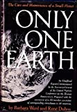 Only One Earth, Barbara Ward and Rene Jules Dubos, 0393063917