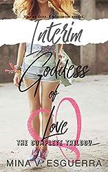 Interim Goddess of Love: The Complete Trilogy