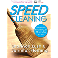 Speedcleaning: Room by room cleaning in the fast lane