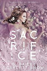 Sacrifice: A Dark High School Romance (Holly Oak Academy Book 2)