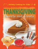Thanksgiving Sweets and Treats, Ronne Randall, 1448880823