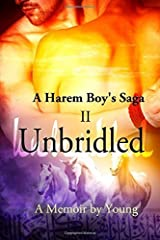 Unbridled (A Harem Boy's Saga) (Volume 2) by Young (2014) Paperback Paperback