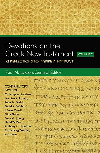 Devotions on the Greek New Testament, Volume Two: 52 Reflections to Inspire and   Instruct by HarperCollins Christian Pub.