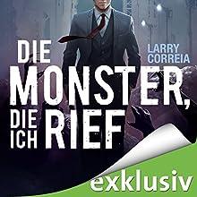 Die Monster, die ich rief (Monster Hunter 1) Hörbuch von Larry Correia Gesprochen von: Robert Frank