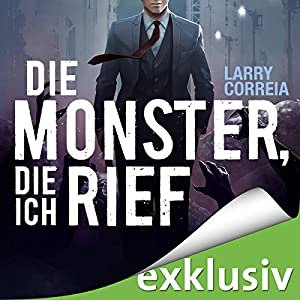 Die Monster, die ich rief Audiobook