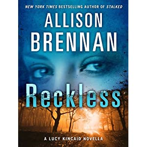 Reckless: A Lucy Kincaid Story (Lucy Kincaid Novels)