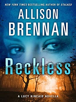 Reckless: A Lucy Kincaid Story (Lucy Kincaid Novels) by [Brennan, Allison]