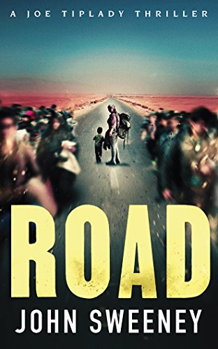 Road (A Joe Tiplady Thriller)