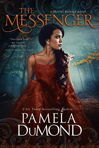 The Messenger (Mortal Beloved Time Travel Romance Book 1)