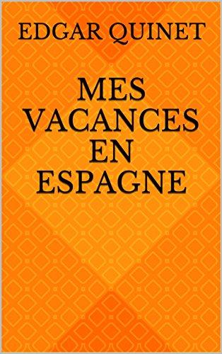 Mes vacances en Espagne (French Edition)