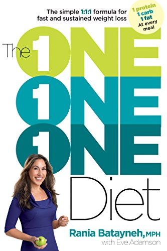 The One One One Diet: The Simple 1:1:1 Formula for Fast and Sustained Weight Loss - New Weight Loss Formula