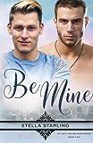 Be Mine (At Last, The Beloved Series) (Volume 2)