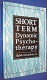 Short-Term Dynamic Psychotherapy 9780876683019