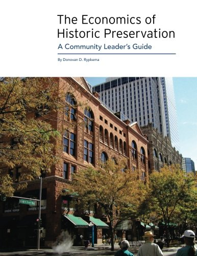 ECOMONICS OF HISTORIC PRESERVATION