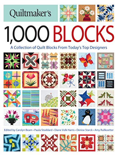 Quiltmaker#039s 1000 Blocks: A Collection of Quilt Blocks from Today#039s Top Designers