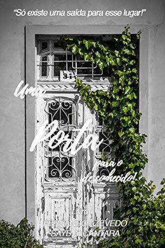 Amazon.com: UMA PORTA (Uma Porta para o Desconhecido Livro 1 ...