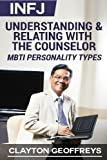 INFJ: Understanding & Relating with the Counselor (MBTI Personality Types)