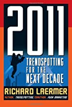 2011: Trendspotting for the Next Decade