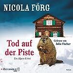 Tod auf der Piste (Irmi Mangold 1) | Nicola Förg