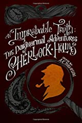 An Improbable Truth: The Paranormal Adventures of Sherlock Holmes Paperback